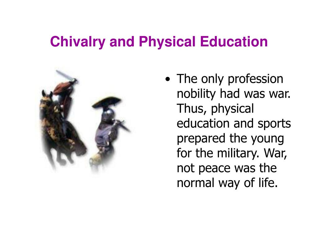 Chivalry and Physical Education