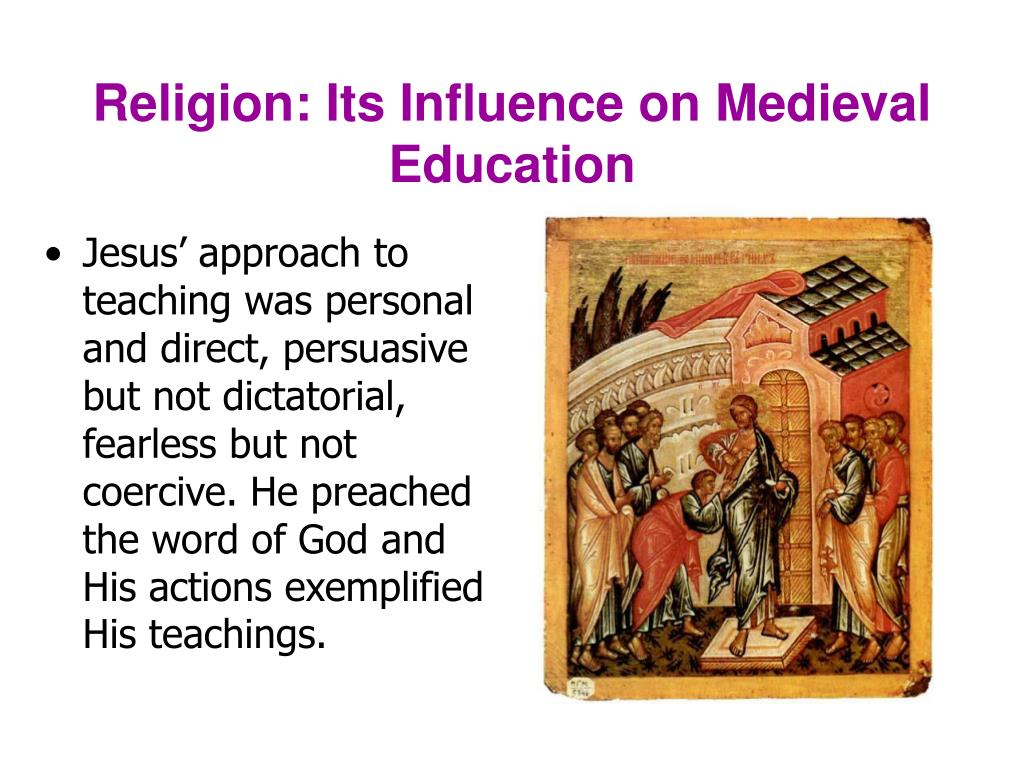 Religion: Its Influence on Medieval Education