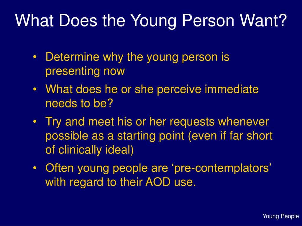 What Does the Young Person Want?