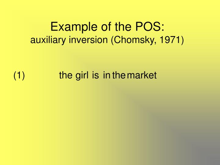 Example of the pos auxiliary inversion chomsky 1971