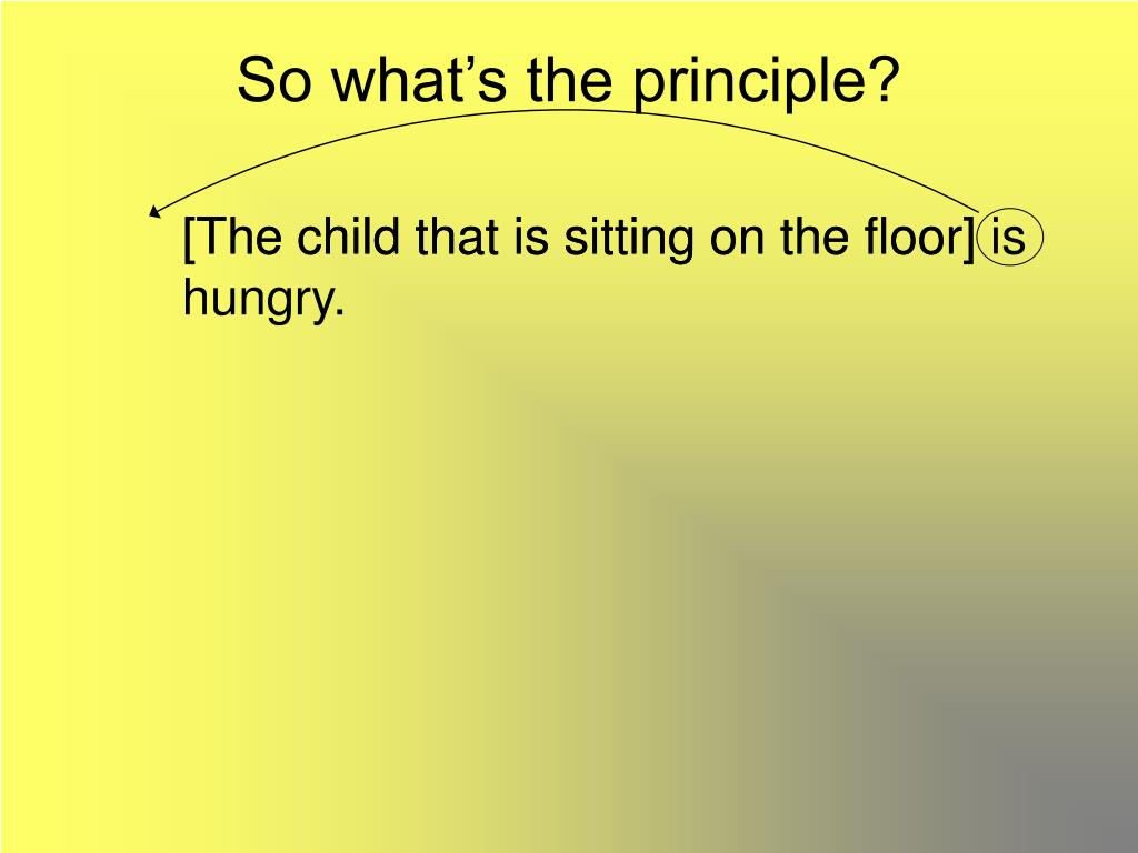 So what's the principle?
