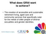 what does grai want to achieve