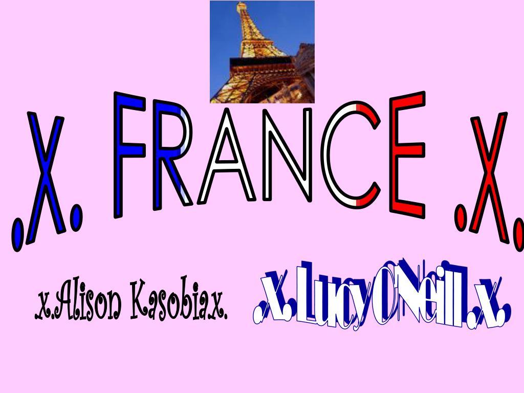.x. FRANCE .x.