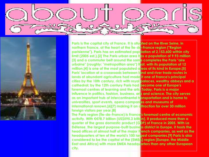 Paris is the capital city of France. It is situated on the River Seine, in northern France, at the h...