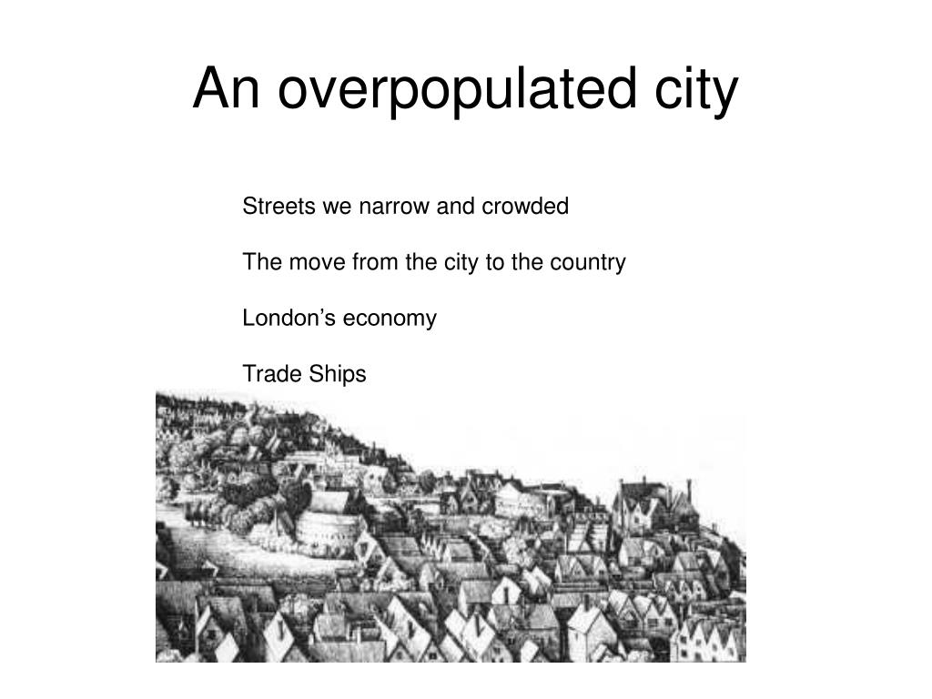 An overpopulated city