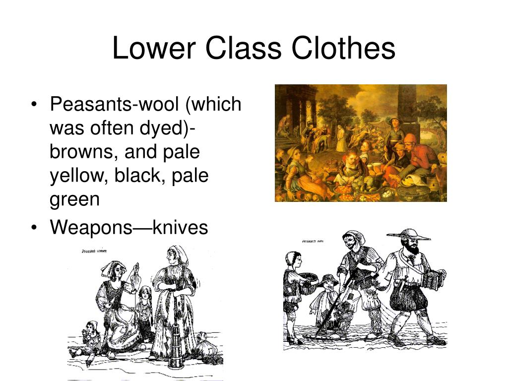 Lower Class Clothes