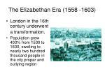 the elizabethan era 1558 16036