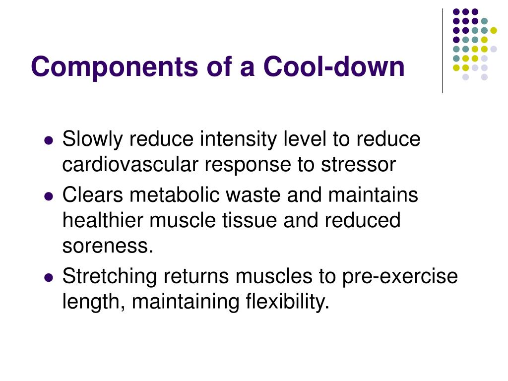 Components of a Cool-down