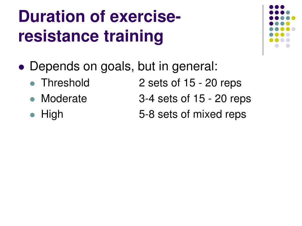 Duration of exercise-resistance training