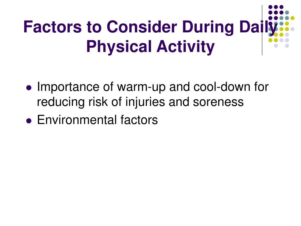 Factors to Consider During Daily Physical Activity