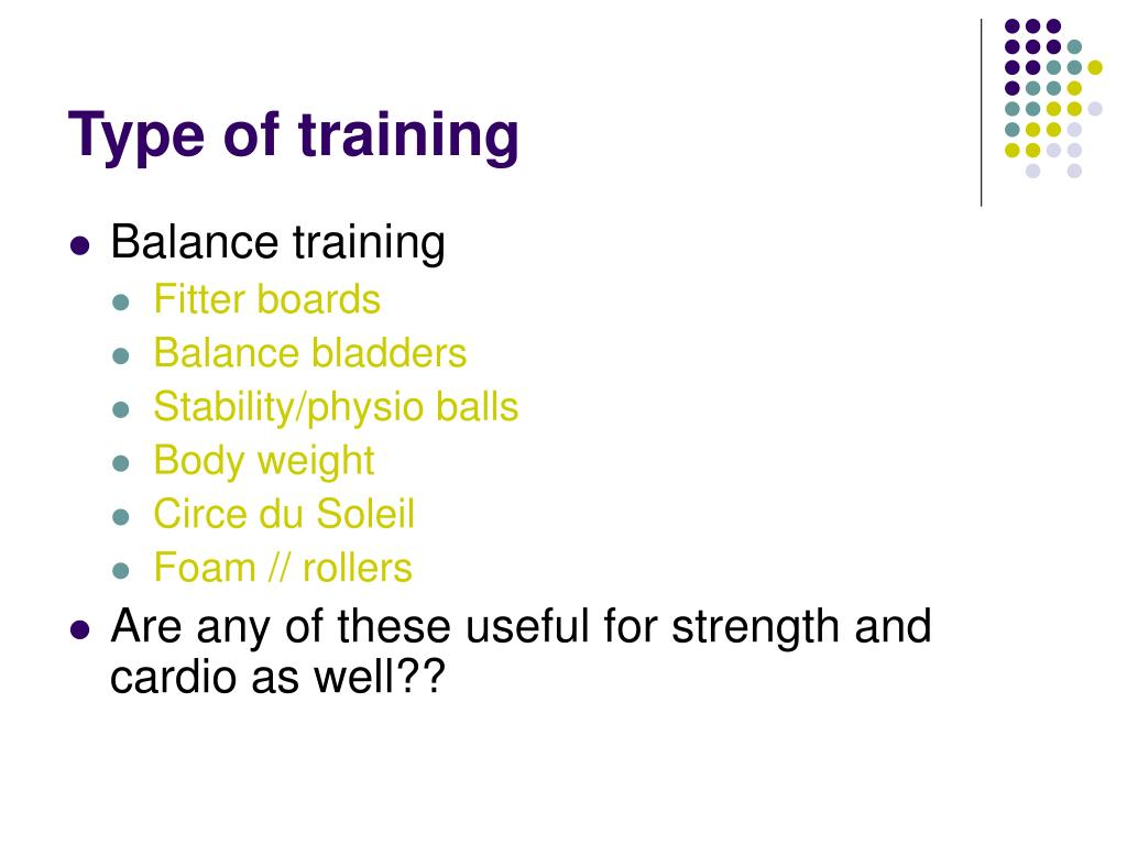 Type of training