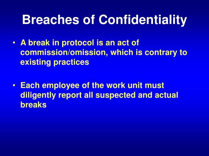 Breaches of Confidentiality