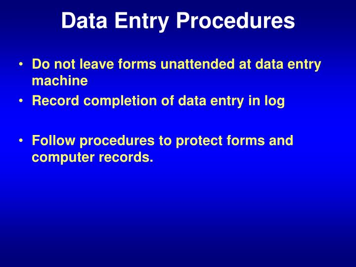 Data Entry Procedures