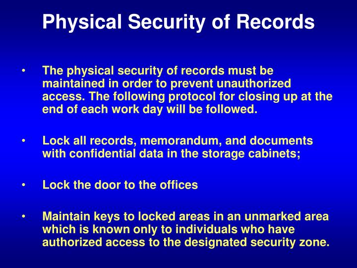 Physical Security of Records