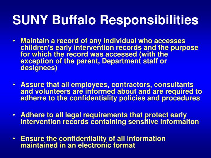 SUNY Buffalo Responsibilities