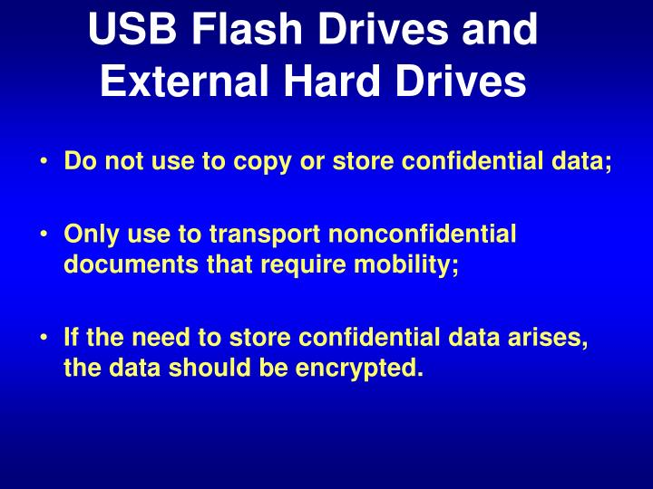 USB Flash Drives and External Hard Drives