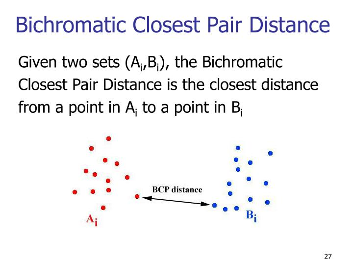 Bichromatic Closest Pair Distance