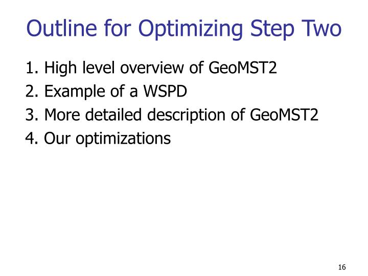 Outline for Optimizing Step Two