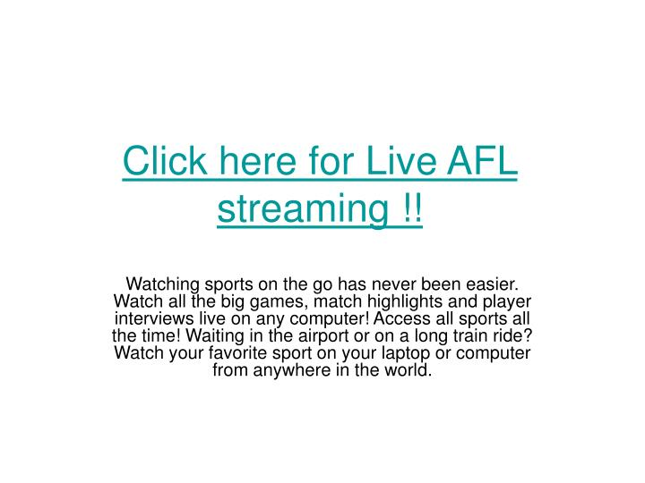 Click here for live afl streaming