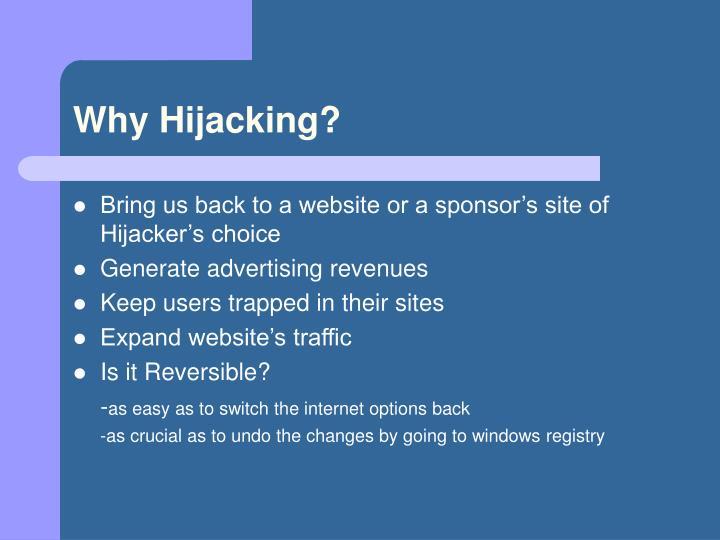 Why Hijacking?