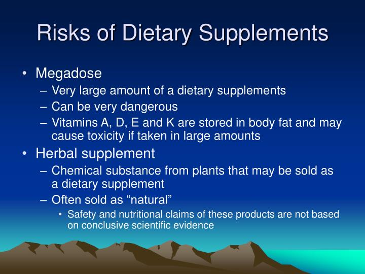 Risks of Dietary Supplements
