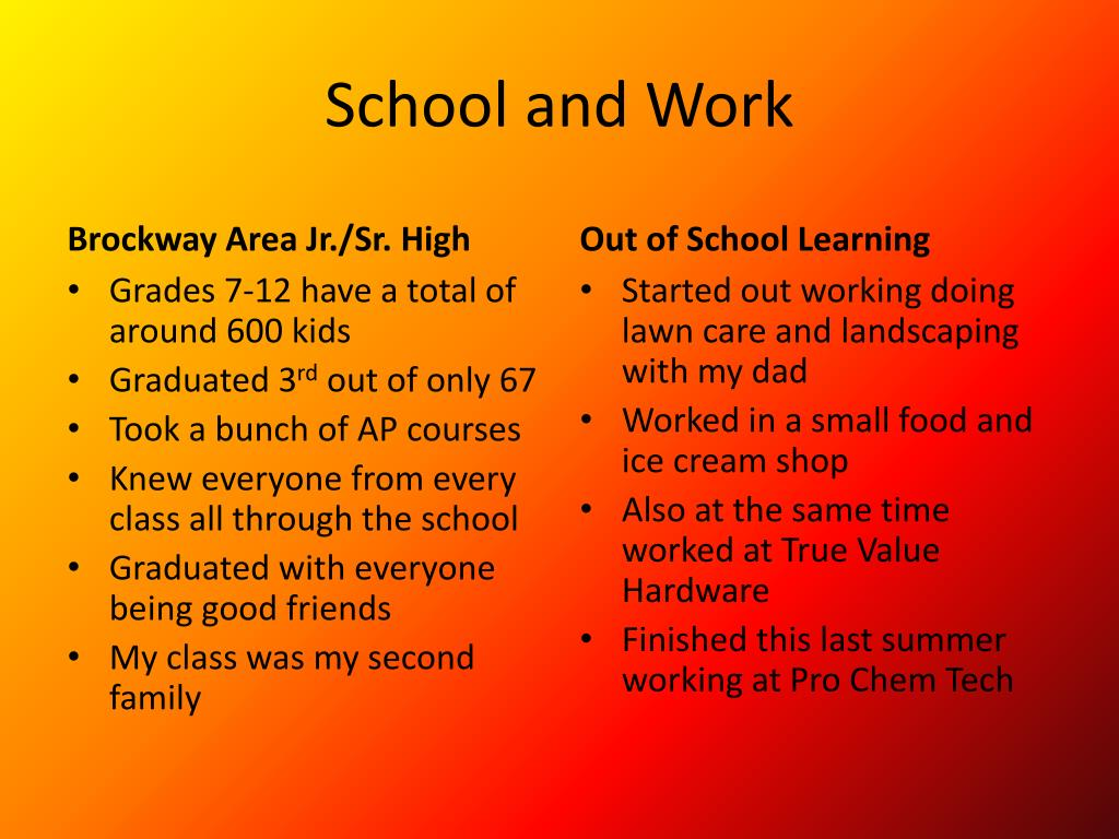 School and Work