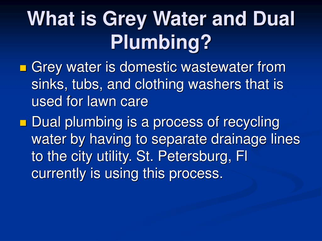What is Grey Water and Dual Plumbing?