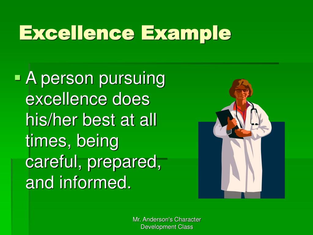 Excellence Example