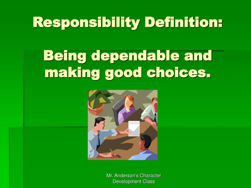 Responsibility Definition: