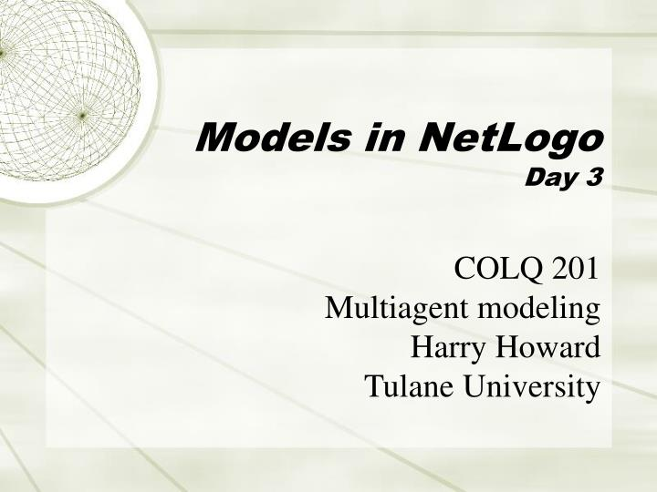 Models in netlogo day 3