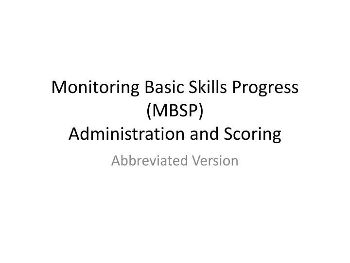 Monitoring Basic Skills Progress