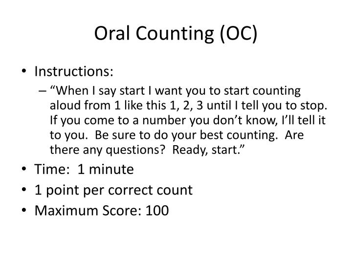 Oral Counting (OC)