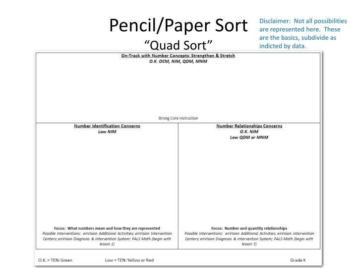 Pencil/Paper Sort