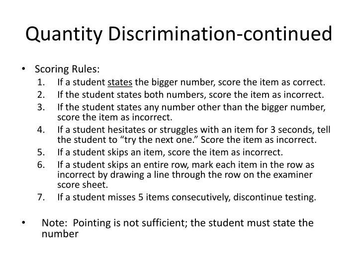 Quantity Discrimination-continued