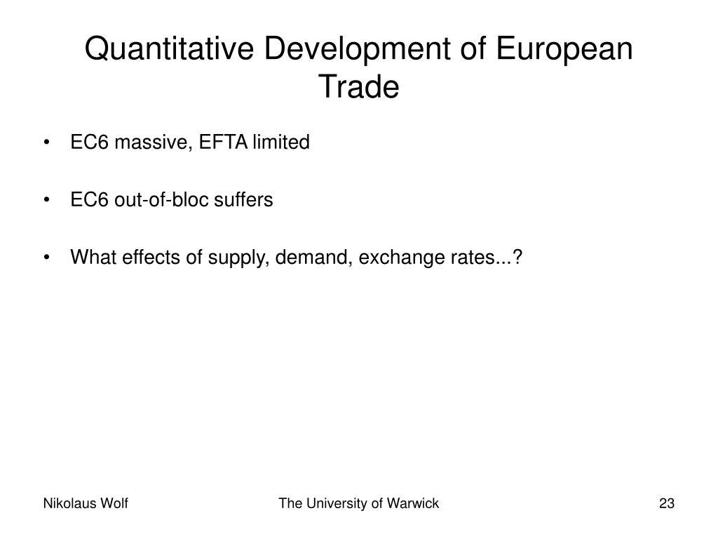 Quantitative Development of European Trade
