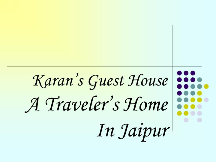 Karan s guest house a traveler s home in jaipur l.jpg