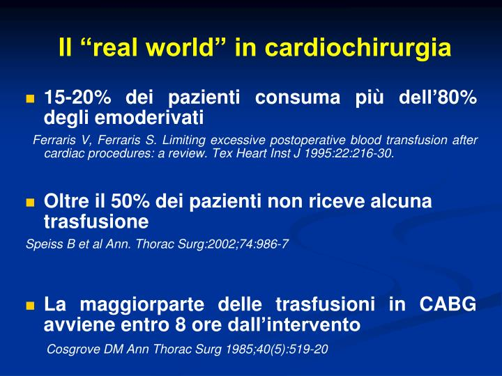"Il ""real world"" in cardiochirurgia"
