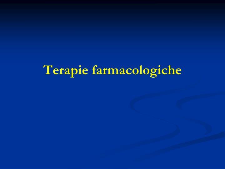 Terapie farmacologiche