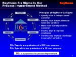 raytheon six sigma is our process improvement method