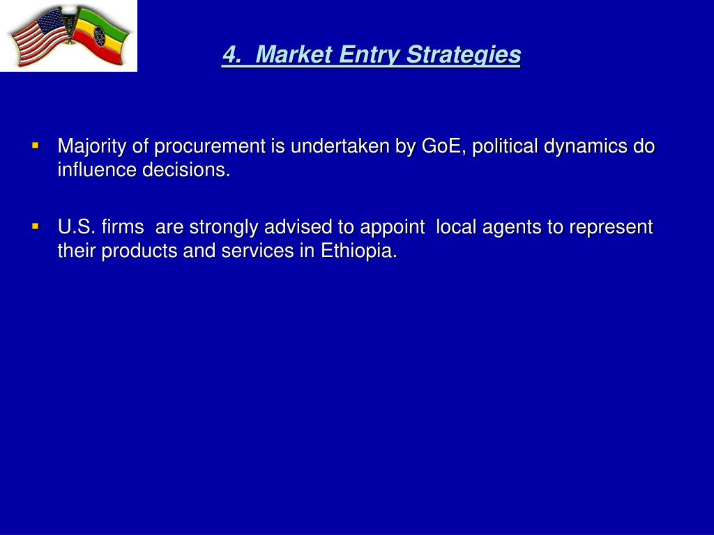 4.  Market Entry Strategies