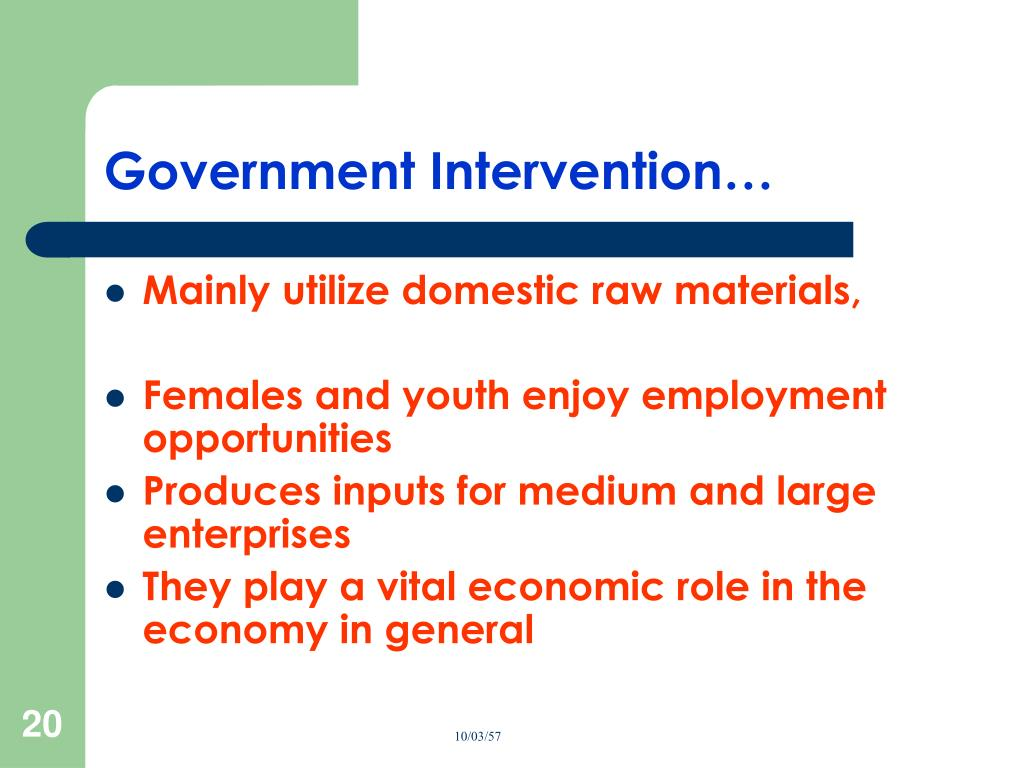 Government Intervention…