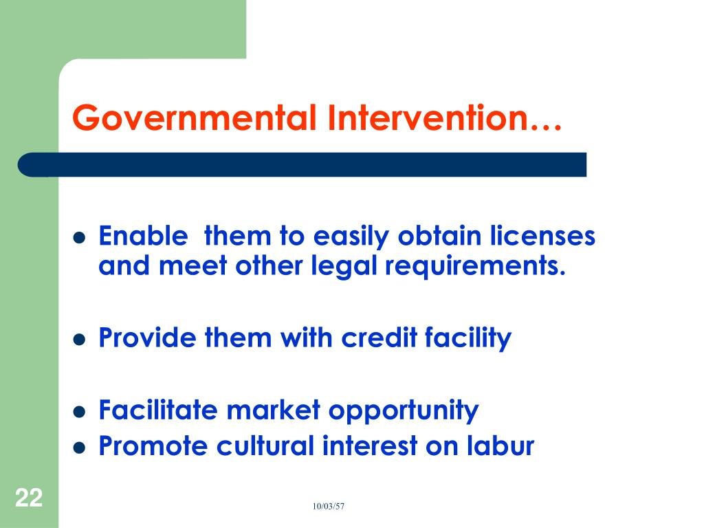 Governmental Intervention…