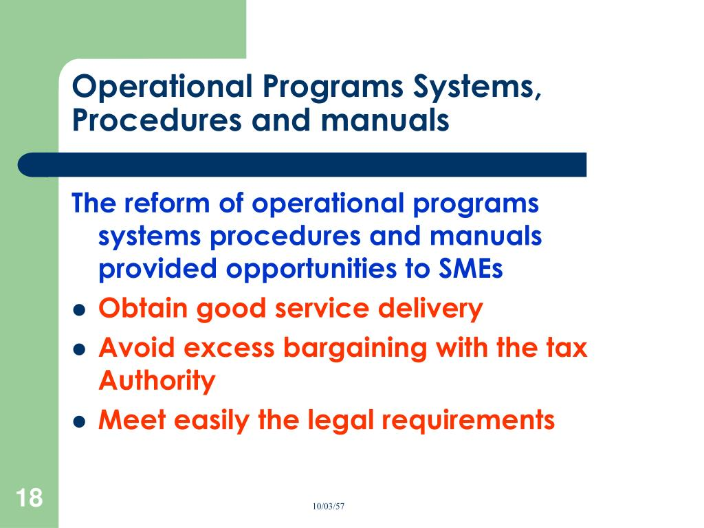 Operational Programs Systems, Procedures and manuals