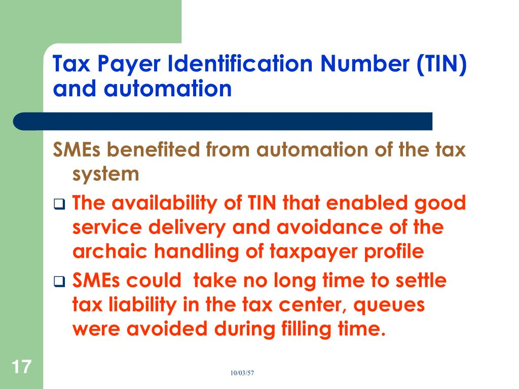 Tax Payer Identification Number (TIN) and automation