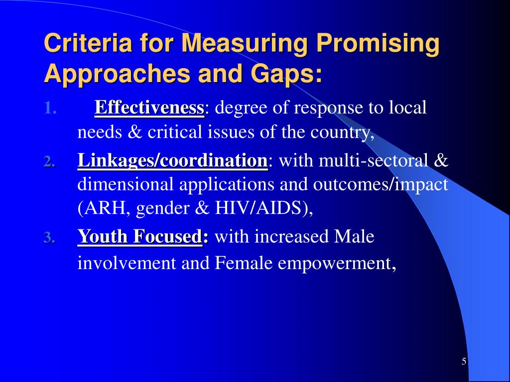 Criteria for Measuring Promising Approaches and Gaps: