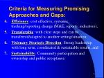 criteria for measuring promising approaches and gaps6