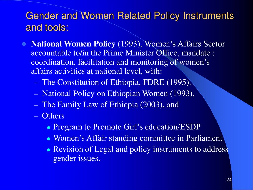 Gender and Women Related Policy Instruments and tools: