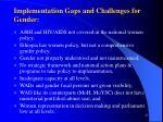 implementation gaps and challenges for gender