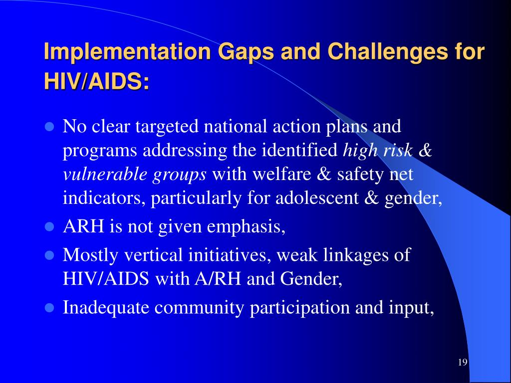 Implementation Gaps and Challenges for HIV/AIDS: