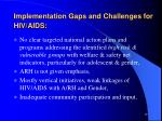 implementation gaps and challenges for hiv aids